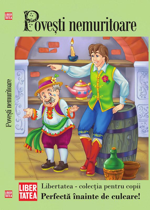 Libertatea - colectia pentru copii ~~ Povesti nemuritoare volumul 2 ~~ impreuna cu DIN TOATA INIMA din 14 Ianuarie 2011