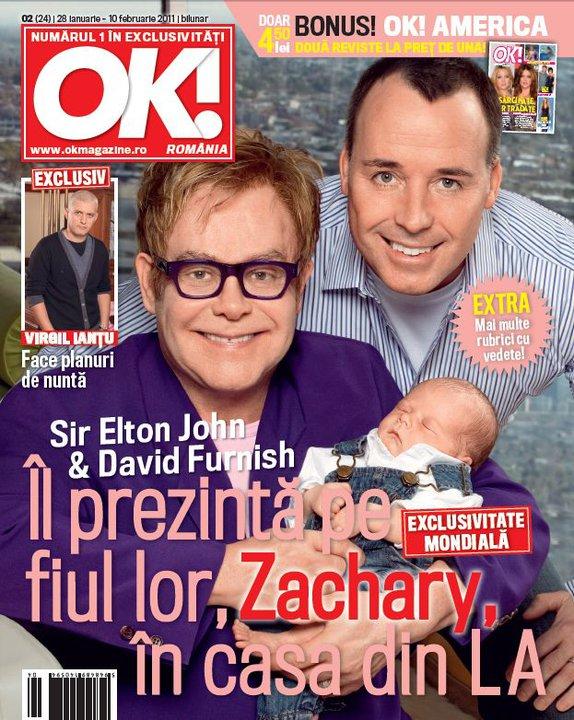 OK! Magazine Romania ~~ Cover story: Sir Elton John şi David Furnish îl prezintă pe fiul lor, Zachary ~~ 28 Ianuarie 2011
