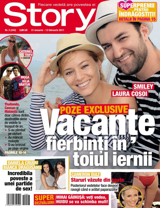Story ~~ Cover story: Vacante fierbinti in toiul iernii ~~ Cover people: Smiley si Laura Cosoi ~~ 31 Ianuarie 2011