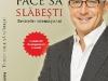 TE POT FACE SA SLABESTI – carte si CD de programare mentala ~~ autor Paul McKenna ~~ impreuna cu Felicia din 24 Februarie 2011