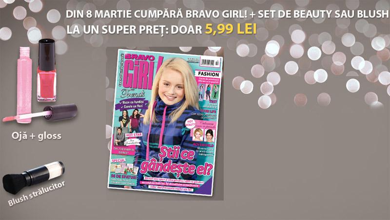 Bravo Girl ~~ Cadou: Set de beauty sau blush stralucitor ~~ Martie 2011