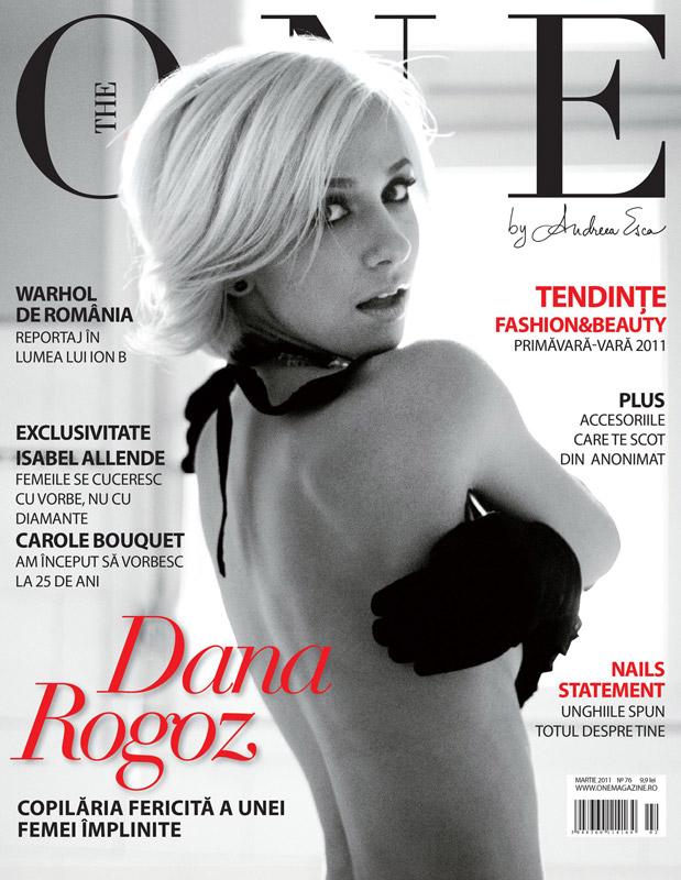 The One ~~ Coperta: Dana Rogoz ~~ Martie 2011