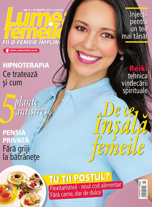 Lumea Femeilor ~~ Numarul 6 ~~ De ce insala femeile ~~ 16 Martie 2011