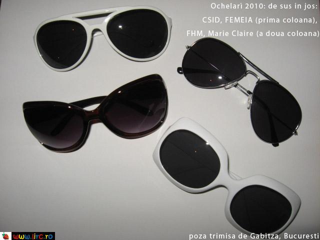 Ochelari de soare cumparati in 2010 impreuna cu revista: CSID, FEMEIA., FHM si Marie Claire