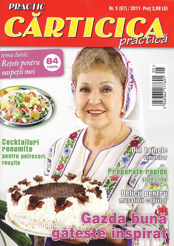Carticica Practica ~~ Tema lunii: Retete pentru oaspetii mei ~~ Mai 2011