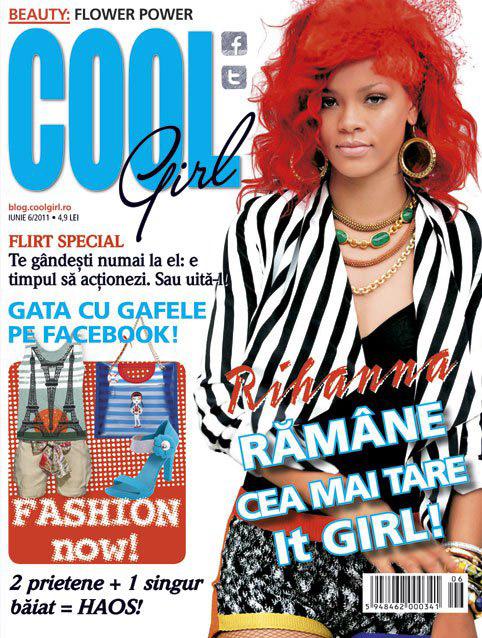 Cool Girl ~~ Cover girl: Rihanna ~~ Iunie 2011
