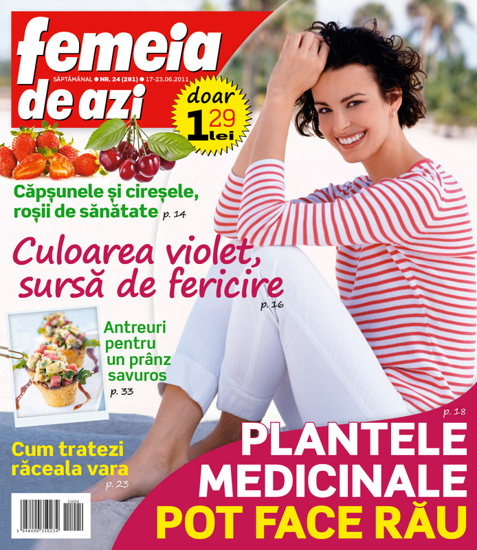 Femeia de azi ~~ Plantele medicinale pot face rau ~~ 17 Iunie 2011