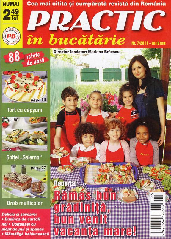 Practic in bucatarie ~~ nr. 7 ~~ Iulie 2011