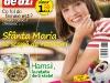 Femeia de azi ~~ Sfanta Maria te scapa de necazuri ~~ 29 Iulie 2011