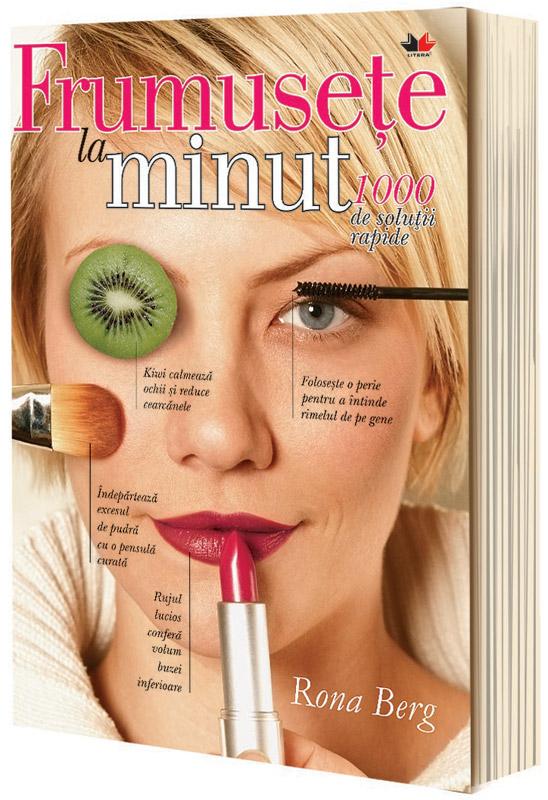Cartea FRUMUSETE LA MINUT, de Rona Berg ~~ impreuna cu Unica de August 2011