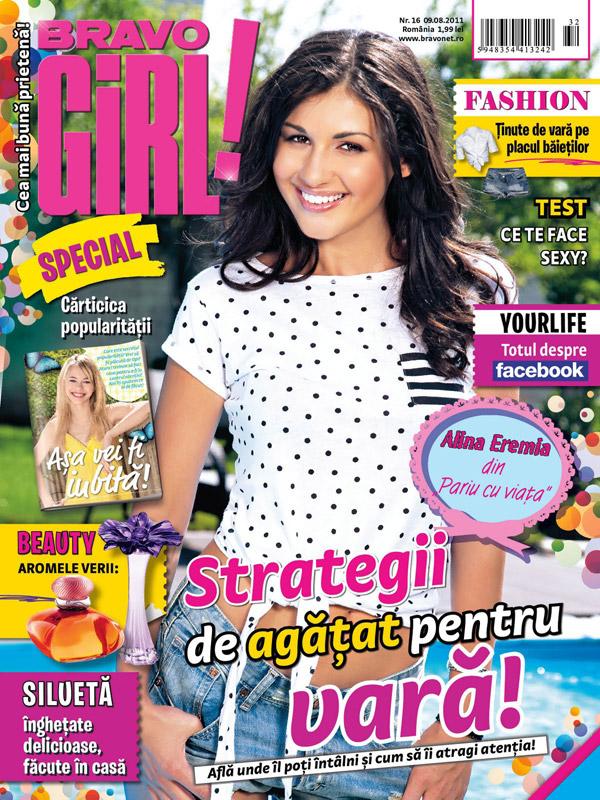 Bravo Girl ~~ Coperta: Alina Eremia ~~ 9 August 2011