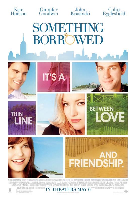 Posterul filmului SOMETHING BORROWED ~~ cartea o primiti cadou impreuna cu JOY de August 2011