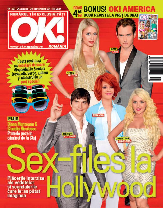OK! Magazine Romania ~~ Cover Story: Sex-files la Hollywood ~~ 26 August 2011 ~~ revista+ochelari cu rame colorate=15 lei