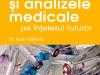 BOLILE SI ANALIZELE MEDICALE PE INTELESUL TUTUROR, de dr. Ioan Nastoiu ~~ impreuna cu Lumea Femeilor din 31 August 2011