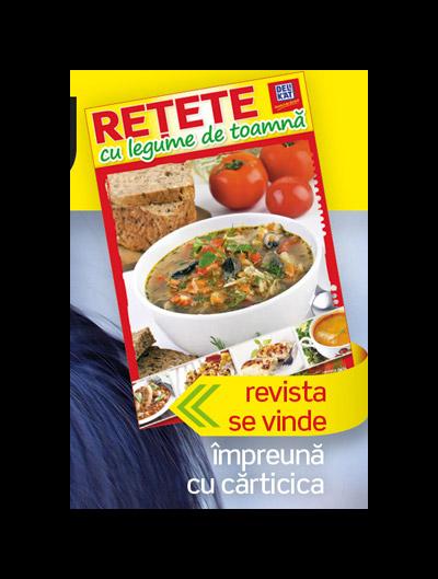 Carticica RETETE CU LEGUME DE TOAMNA ~~ impreuna cu Femeia de azi din 23 Septembrie 2011
