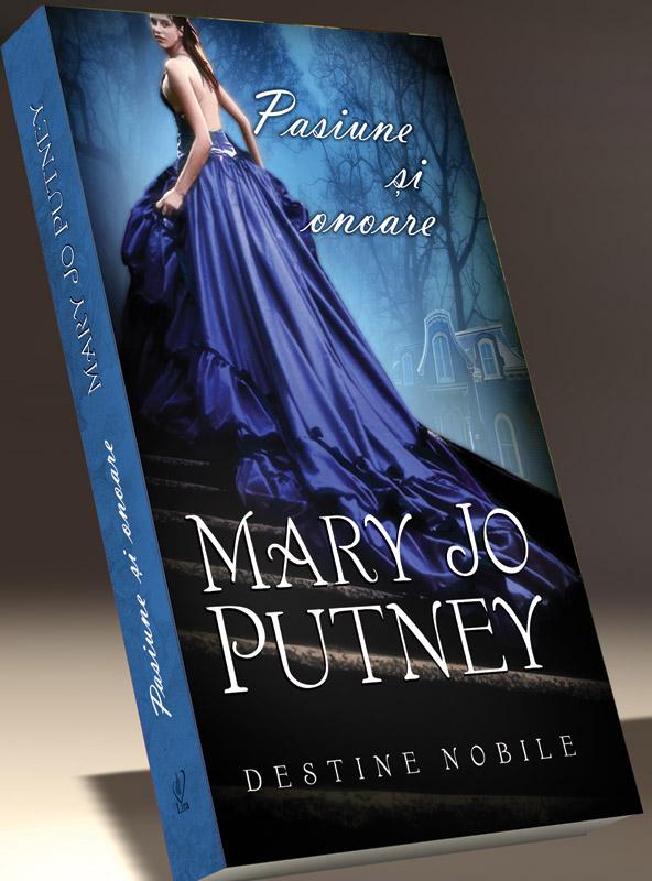 Romanul PASIUNE SI ONOARE, de Mary Jo Putney ~~ impreuna cu Liberatea pentru femei din 12  Septembrie 2011 ~~ Pret: 10 lei