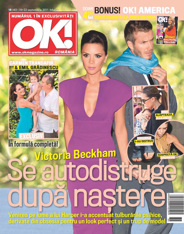 OK! Magazine Romania ~~ Cover girl: Victoria Beckham ~~ 9 Septembrie 2011