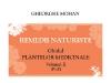 Cartea REMEDII NATURISTE. GHIDUL PLANTELOR MEDICINALE, VOLUMUL 2 ~~ impreuna cu Lumea Femeilor din 29 Septembrie 2011