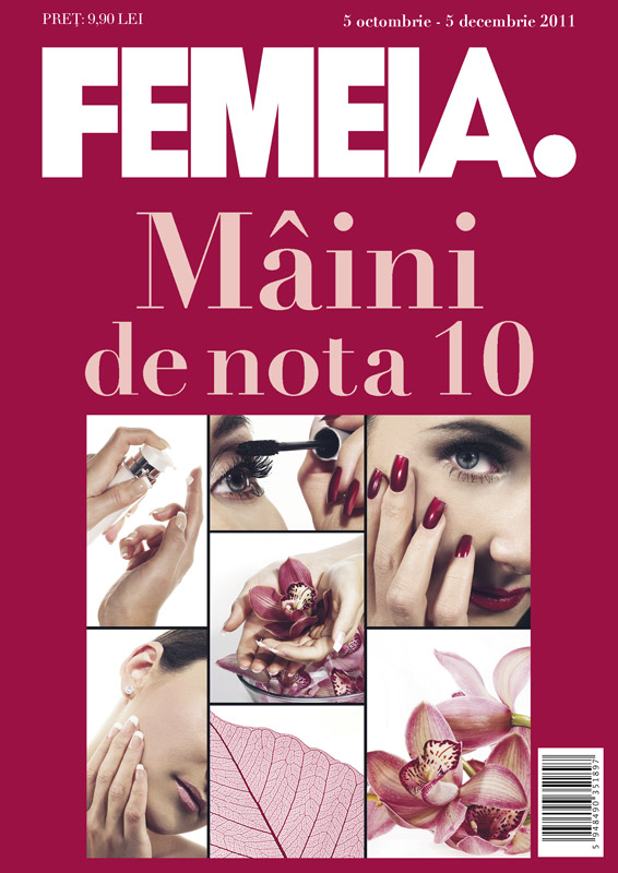 Maini de nota 10 ~~ supliment special al revistei FEMEIA. ~~ 5 Octombrie - 5 Decembrie 2011