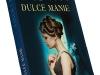 Romanul DULCE MANIE, de Sandra Brown ~~ impreuna cu Libertatea pentru femei ~~ 10 Octombrie 2011 ~~ Pret: 10 lei