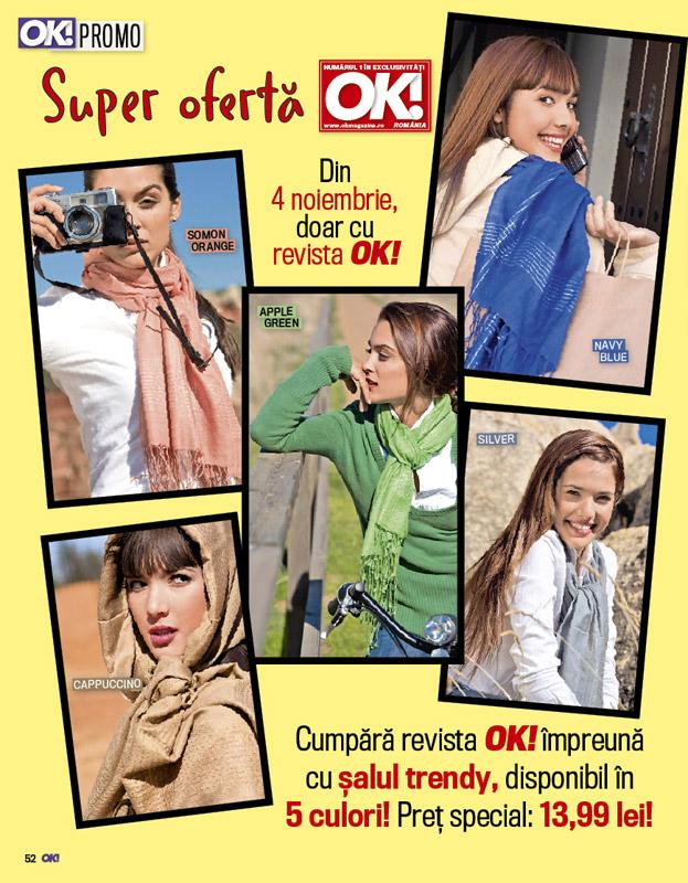 OK! Magazine ~~ Promo esarfe: 5 culori de toamna ~~ 4 Noiembrie 2011 ~~ Pret: 14 lei