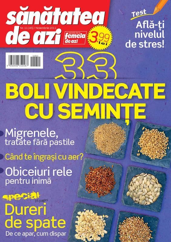 Sanatatea de azi ~~ 33 de boli vindecate cu seminte ~~ Noiembrie 2011