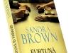 Romanul FURTUNA IN PARADIS, de Sandra Brown ~~ impreuna cu Libertatea pentru femei din 14 Noiembrie 2011 ~~ Pret: 10 lei
