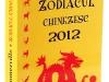 ZODIACUL CHINEZESC 2012, de Neil Somerville ~~ impreuna cu revista  Unica ~~ Decembrie 2011