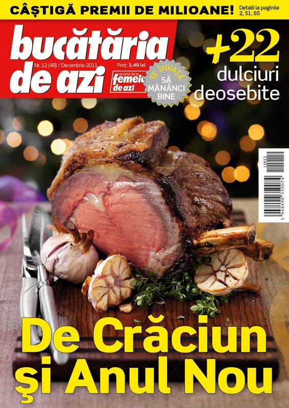 Bucataria de azi ~~ De Craciun si Anul Nou ~~ Decembrie 2011