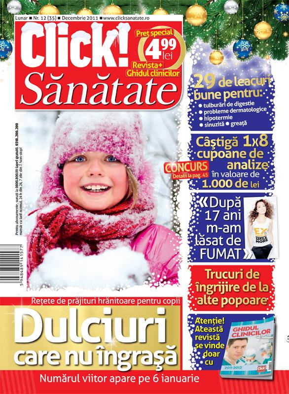 Click! Sanatate impreuna cu Ghidul clinicilor din Bucuresti 2011-2012 ~~ Decembrie 2011 ~~ Pret: 5 lei