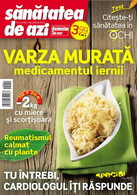 Sanatatea de azi ~~ Varza murata, medicamentul iernii ~~ Decembrie 2011