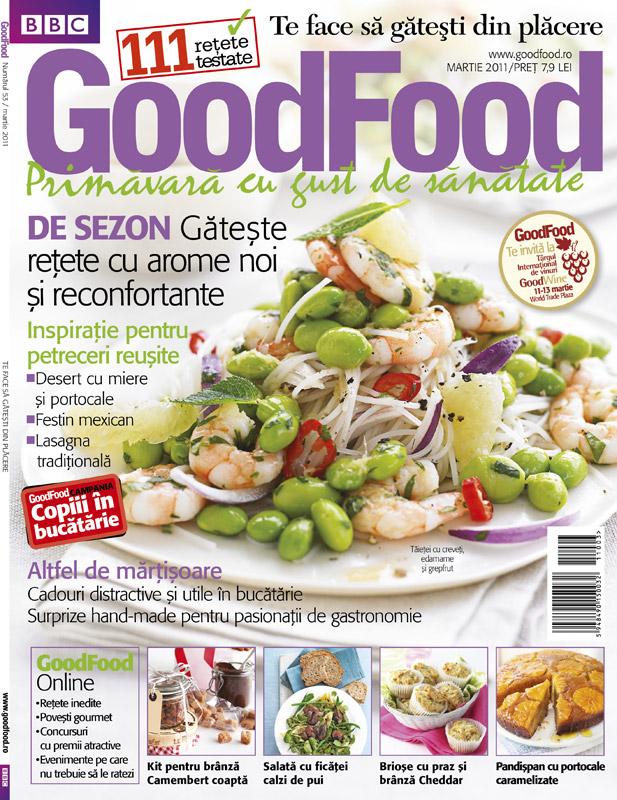 Good Food ~~ Primavara cu gust de sanatate ~~ Martie 2011