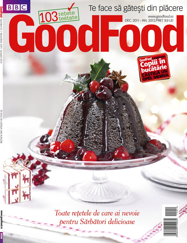 Good Food Romania ~~ Toate retetele de care ai nevoie de Sarbatori ~~ Decembrie 2011 - Ianuarie 2012