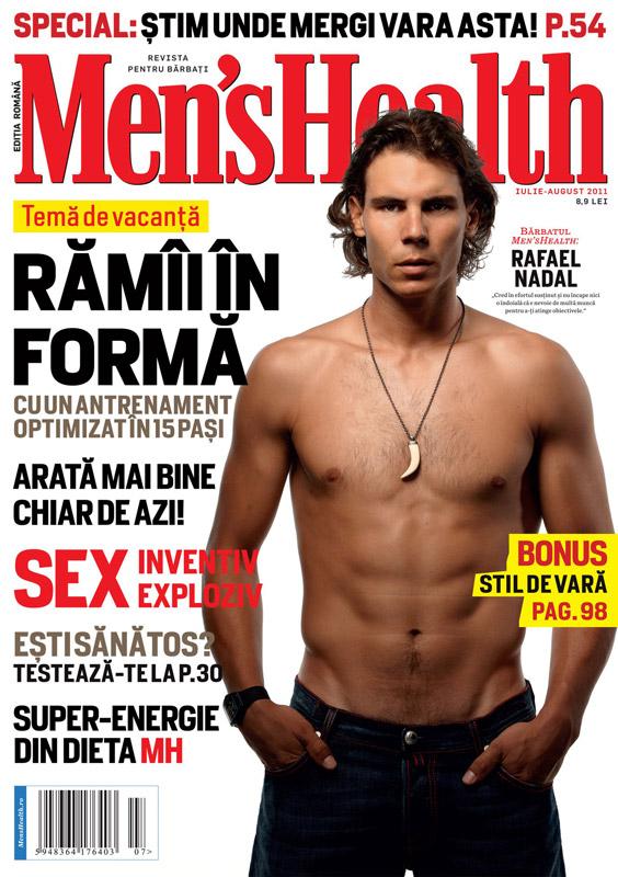 Men\'s Health Romania ~~ Cover man: Rafael Nadal ~~ Iulie - August 2011
