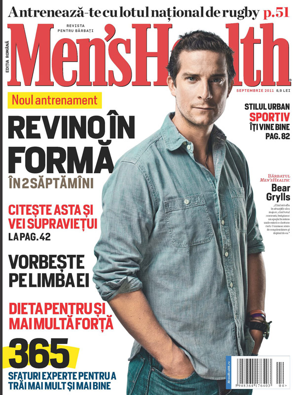 Men\'s Health Romania ~~ Cover man: Bear Grylls ~~ Septembrie 2011