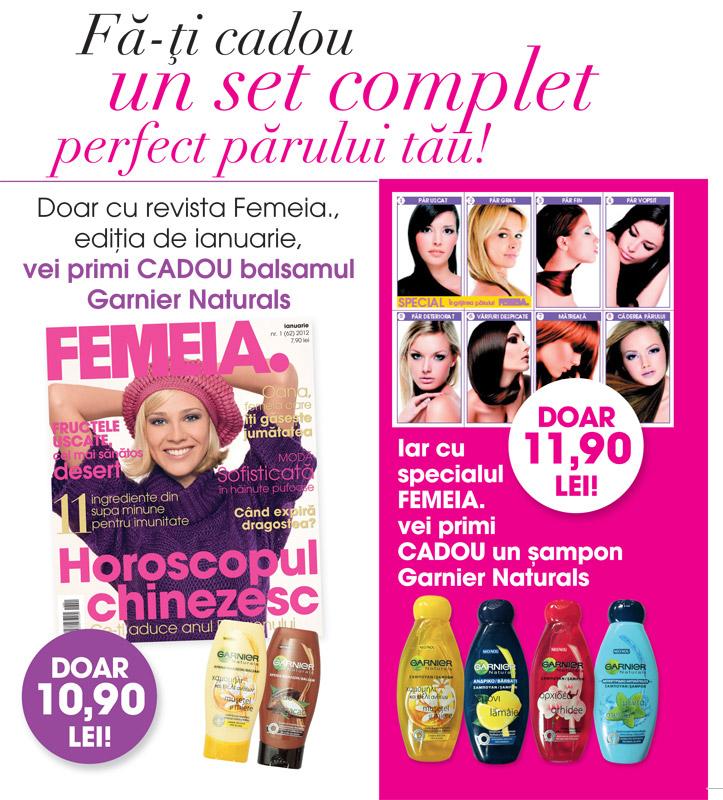 FEMEIA. si suplimentul pentru ingrijirea parului, ambele cu produse Garnier Naturals ~~ Ianuarie 2012
