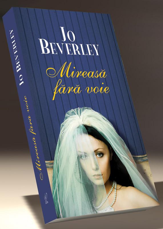 Romanul MIREASA FARA VOIE, de Jo Beverley ~~ impreuna cu Libertatea pentru femei din 30 Ian. 2012 ~~ Pret: 10 lei