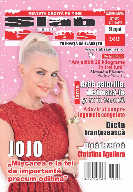 Slab sau gras ~~ Coperta: Jojo ~~ Decembrie 2011 - Ianuarie 2012