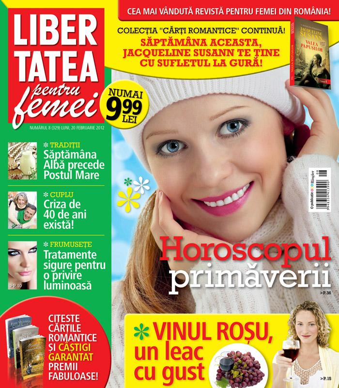 Libertatea pentru femei ~~ Horoscopul primaverii ~~ 20 Februarie 2012 (nr. 8)