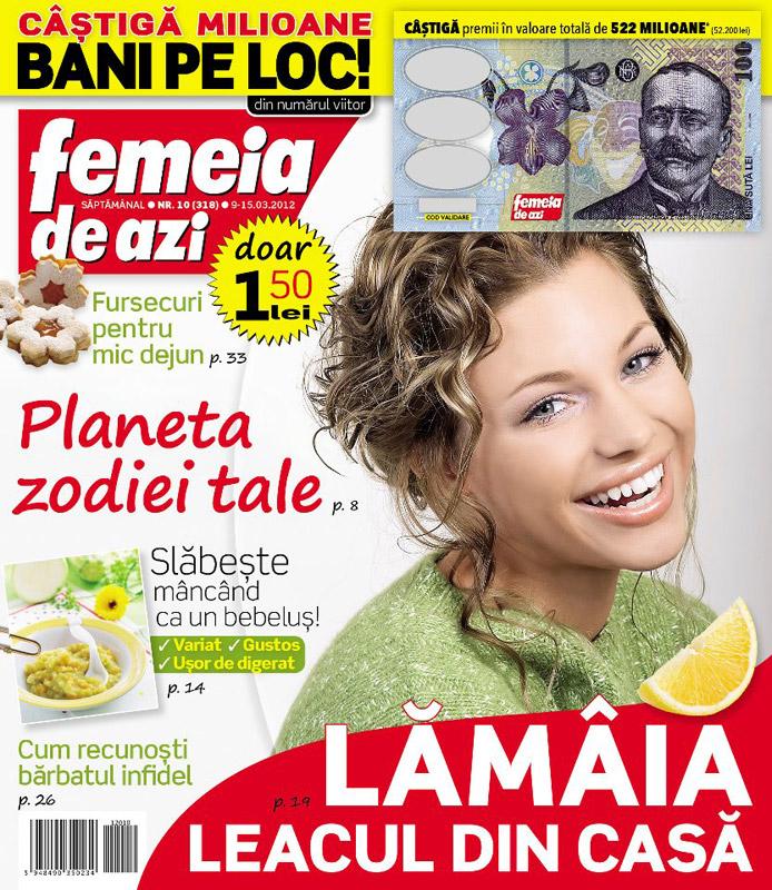 Femeia de azi ~~ Lamaia, leacul din casa ~~ 9 Martie 2012 (nr. 10)