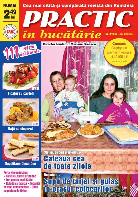 Practic in bucatarie ~~ Martie 2012 (nr. 3/2012)
