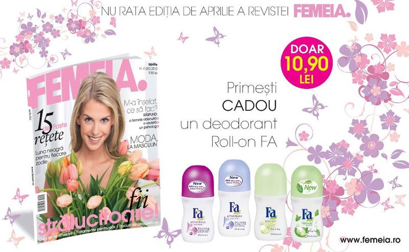 Promo FEMEIA. + deodorant roll-on FA ~~ Aprilie 2012
