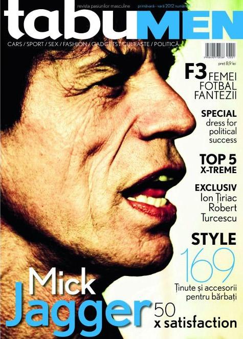 tabu Men ~~ Cover man: Mick Jagger ~~ Primavara-Vara 2012 ~~ Pret: 8,90 lei