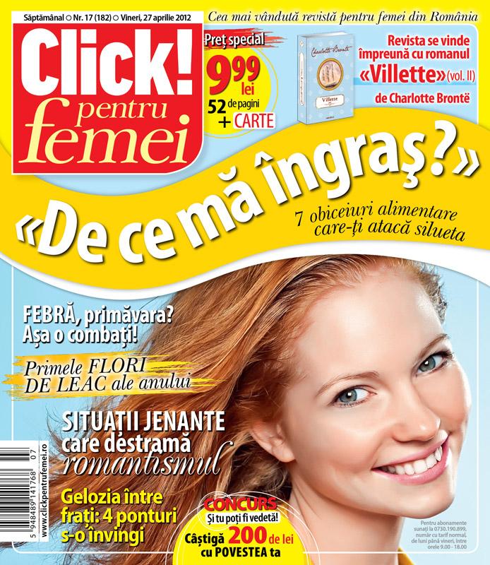 Click! pentru femei impreuna cu romanul VILLETTE (volumul 2), de Charlotte Bronte ~~ 27 Apr 2012 ~~ Pret: 10 lei