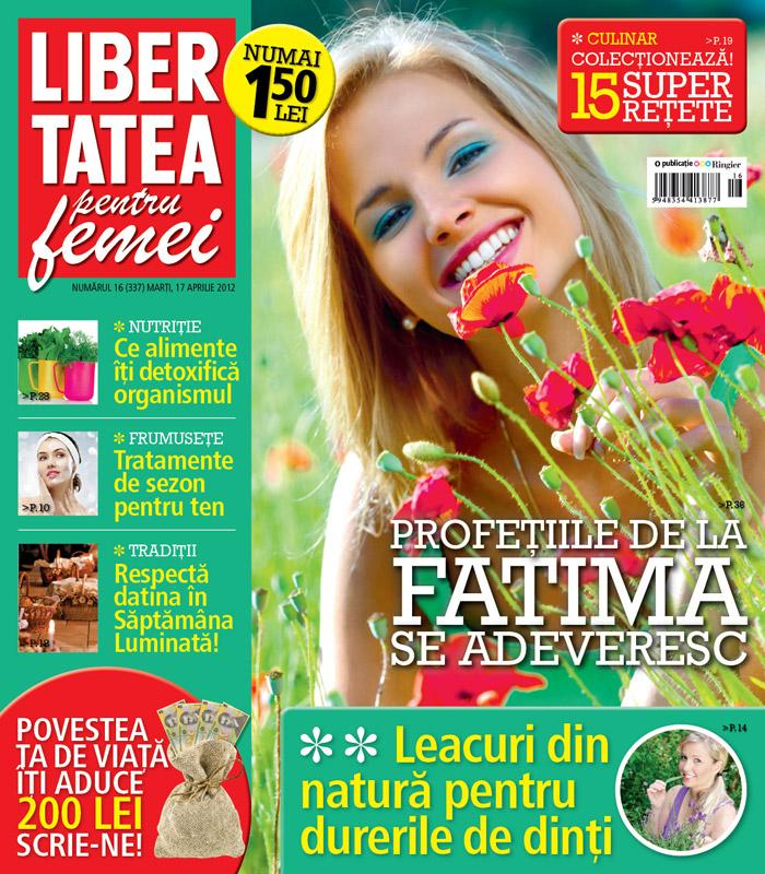 Libertatea pentru femei ~~ Leacuri din natura pentru durerile de dinti ~~ 17 Aprilie 2012 (nr. 16)