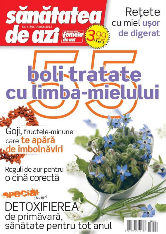 Sanatatea de azi ~~ 55 de boli tratate cu limba-mielului ~~ Aprilie 2012
