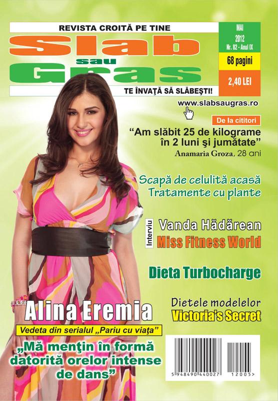 Slab sau gras ~~ Coperta: Alina Eremia ~~ Mai 2012