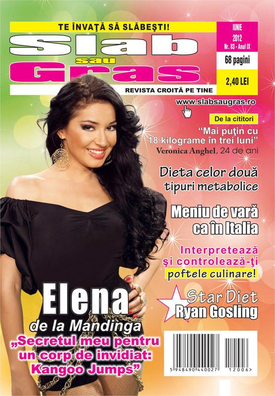 Slab sau gras ~~ Coperta: Elena de la Mandinga ~~ Iunie 2012