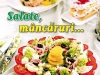 Special Practic in bucatarie ~~ Salate, mancaruri si deserturi de vara ~~ Iunie 2012 ~~ Pret: 8 lei