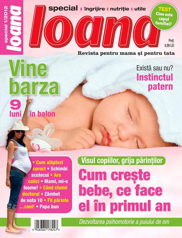 Ioana Special pentru parinti ~~ Tema acestei editii: Vine barza ~~ Vara 2012 (primul numar) ~~ Pret: 5 lei